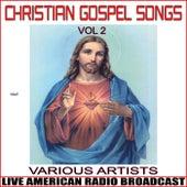 Christian Gospel Songs Vol. 2 de Various Artists