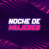 Noche De Mujeres by Various Artists