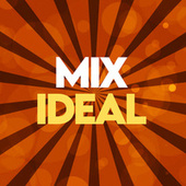 MIX IDEAL de Various Artists