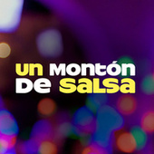 Un Montón De Salsa de Various Artists