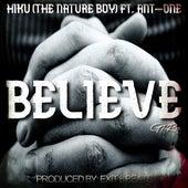 Believe by Hiku.