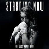 Standing Now by The Jess Novak Band
