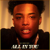 All In You by Luh Kel