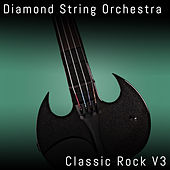 Classic Rock,  Vol. 3 von Diamond String Orchestra