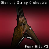 Funk Hits, Vol. 3 by Diamond String Orchestra