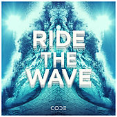 Ride The Wave de Bachelors Of Science