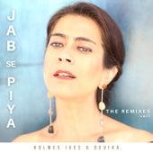 Jab Se Piya, Vol. 1 (The Remixes) de Holmes Ives