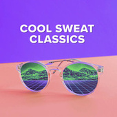 Cool Sweat Classics de Various Artists