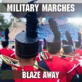 Military Marches - Blaze Away de Essential Band