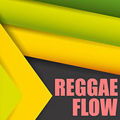 Reggae Flow de Various Artists