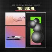 You Took Me by Sued Nandayapa Bergmann Saunders