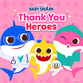 Thank You Heroes by Pinkfong
