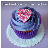 Heartbeat Soundscapes, Vol. 42 von Various Artists