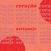 Coração Sertanejo von Various Artists