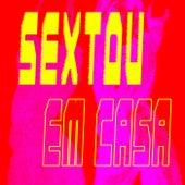Sextou Em Casa de Various Artists