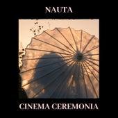 Cinema Ceremonia by Nauta