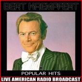 Popular Hits von Bert Kaempfert