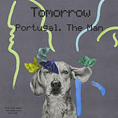 Tomorrow de Portugal. The Man