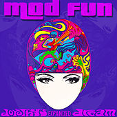 Dorothy's Expanded Dream by Mod Fun