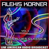 1950s Blues Classics, Vol.  4 de Alexis Korner