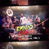 Emilio Garra y la Sangre Nueva, Vol. 1 (En Vivo) de Regulo Caro