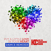 Put a Little Love in Your Heart (Dance Remixes) de KC & the Sunshine Band