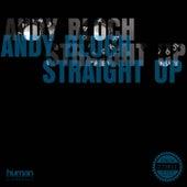 Straight Up de Andy Bloch
