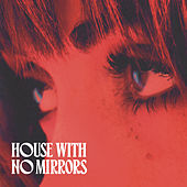 House With No Mirrors by Sasha Sloan