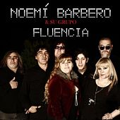 Noemí Barbero & su grupo FLUENCIA de Noemí Barbero