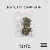 Beats, Life & Marijuana by Blitz