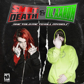 She Told Me to Kill Myself by SmrtDeath
