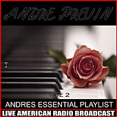 Andre's Essential Playlist, Vol. 2 by André Previn