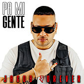 Pa Mi Gente by Jacob Forever