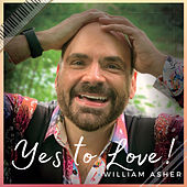 Yes to Love! by William Asher