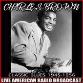 Classic Blues 1945-1956, Vol. 2 de Charles Brown
