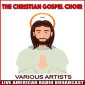 The Christian Gospel Choir de Various Artists