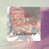 Tidal Wave di Takeoff