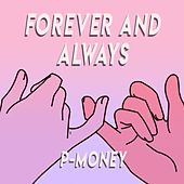 Forever and Always de P-Money