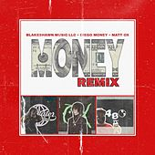 Money (Remix) by BlakeShawn Music LLC