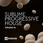 Sublime Progressive House, Vol. 14 de Various Artists