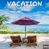 Vacation (feat. Qu & Trese) by Low