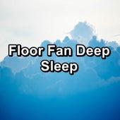 Floor Fan Deep Sleep by Brown Noise