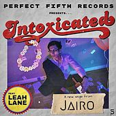 Intoxicated (feat. Leah Lane) by Jairo