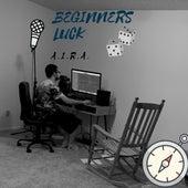 Beginners Luck by Aira