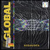 GLOBAL by Badmouth