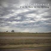 I'll Be Here in the Morning von Tracy Grammer