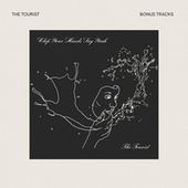 The Tourist (Bonus Tracks) by Clap Your Hands Say Yeah