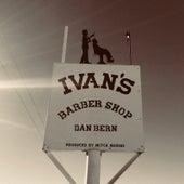 Ivan's Barbershop by Dan Bern