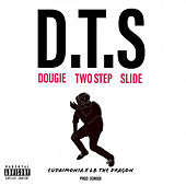 D.T.S by LB The Dragon