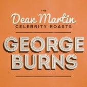 The Dean Martin Celebrity Roast of George Burns de Various Artists